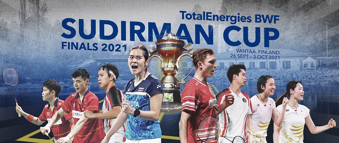 TotalEnergies BWF Sudirman Cup Finals 2021